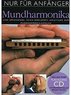 Nur Für Anfänger: Mundharmonika Buch und CD | Mundharmonika