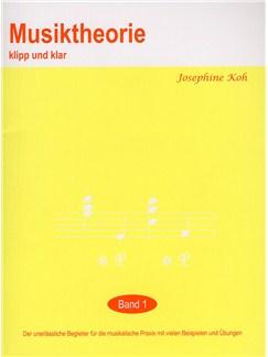 Josephine Koh: Musiktheorie Klip Und Klar - Band 1 Books |