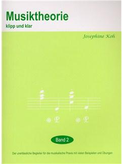 Josephine Koh: Musiktheorie Klip Und Klar - Band 2 Books  