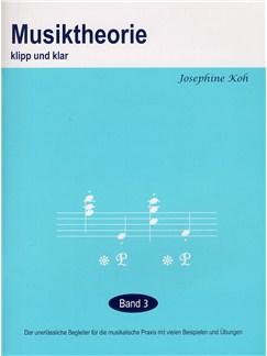 Josephine Koh: Musiktheorie Klip Und Klar - Band 3 Books |