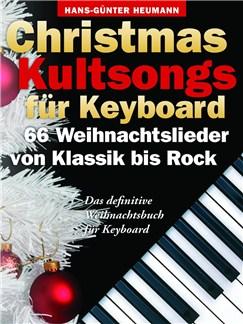 Christmas Kultsongs Für Keyboard - 66 Weihnachtslieder Von Klassik Bis Rock Buch | Keyboard, Gesang