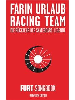 Farin Urlaub Racing Team: Die Rückkehr Der Skateboard-Legende - FURT Songbook Bog | Tekst og becifring