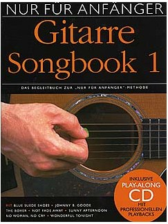 Nur Für Anfänger: Gitarre Songbook 1 (Book/CD) Books and CDs | Melody Line, Lyrics & Chords (with Chord Boxes)