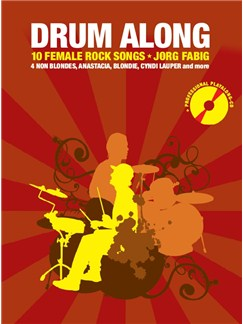 Drum Along - 10 Female Rock Songs Buch und CD | Schlagzeug