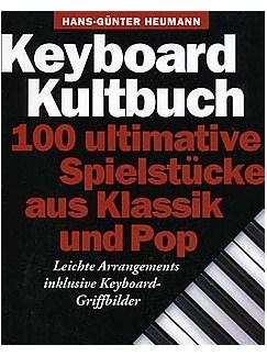 Keyboard Kultbuch - 100 Ultimative Spielstucke Aus Klassik Und Pop Books | Keyboard