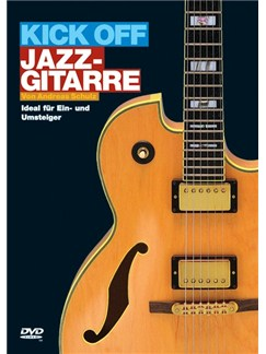 Andreas Schulz: Kick Off Jazz-Gitarre DVDs / Videos | Guitar