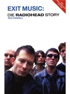 Mac Randall: Exit Music - Die Radiohead Story Buch |