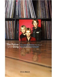 Chris Welch: The Police Und Sting - Das Unentbehrliche Handbuch Story Und Songs Kompact Books |