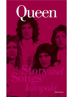 Martin Power: Queen - Story Und Songs Kompakt Books |