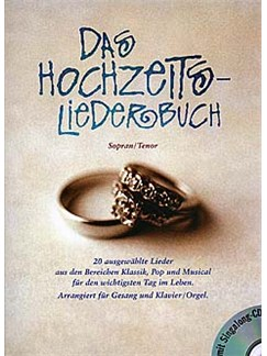 Das Hochzeitsliederbuch (Soprano/Tenor) Books and CDs | High Voice, Piano Accompaniment (with Chord Symbols)