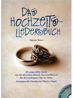 Das Hochzeitsliederbuch (Soprano/Tenor) Buch und CD | Hohe Stimme, Klavierbegleitung (mit Akkordsymbolen)