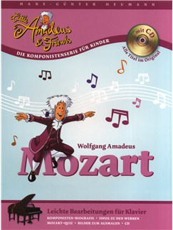 Hans-Günter Heumann: Little Amadeus Und Friends - Wolfgang Amadeus Mozart Books and CDs | Piano