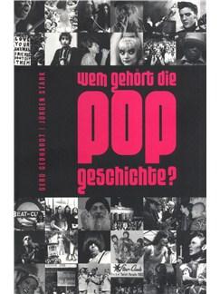 Jürgen Stark/Gerd Gebhardt: Wem Gehört Die Popgeschichte? Books |
