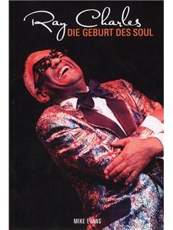 Mike Evans: Ray Charles - Die Geburt Des Soul Books |