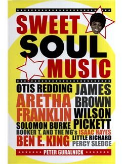 Peter Guralnick: Sweet Soul Music Books |
