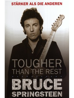 Bruce Springsteen - Tougher Than The Rest (German Edition) Buch |