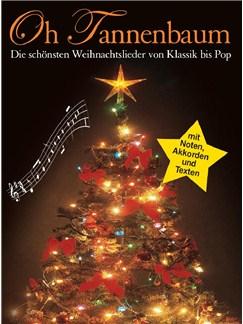 Oh Tannenbaum - Die Schönsten Weihnachtslieder Von Klassik Bis Pop Buch | Klavier, Keyboard