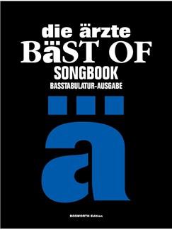 Die Ärzte: Bäst Of Songbook - Basstabulatur-Ausgabe Books | Bass Guitar Tab