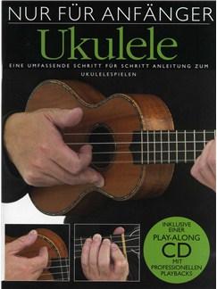 Nur Für Anfänger: Ukulele Buch und CD | Ukulele