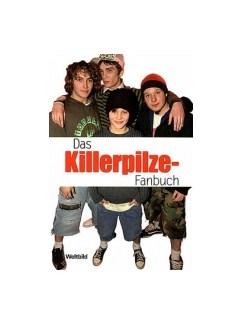 Das Killerpilze-Fanbuch Books |