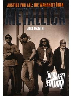 Joel McIver: Justice For All - Die Warheit Über Metallica (Updated Edition) Books |