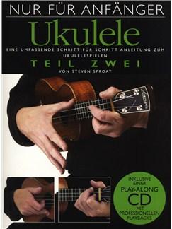 Nur Für Anfänger Ukulele - Teil Zwei Books and CDs | Ukulele
