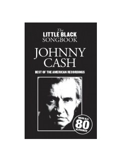 The Little Black Songbook: Johnny Cash - Best Of The American Recordings Livre | Paroles et Accords
