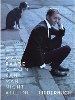 Max Raabe: Küssen Kann Man Nicht Alleine Buch | Klavier, Gesang & Gitarre