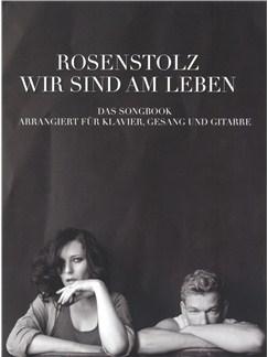 Rosenstolz: Wir Sind Am Leben - Das Songbook Books | Piano, Vocal & Guitar