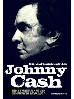 Die Auferstehung des Johnny Cash - Seine späten Jahre und die American Recordings Books |