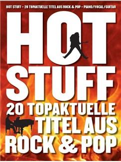 Hot Stuff: 20 Topaktuelle Titel Aus Rock & Pop Books | Piano, Vocal & Guitar