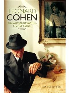 Leonard Cohen: Ein Aussergewöhnliches Leben - 2012 Update Buch |