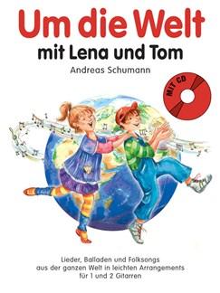 Andreas Schumann: Um Die Welt Mit Lena Und Tom Books | Classical Guitar (Duet)