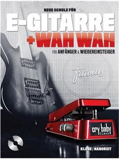 Neue Schule Für E-Gitarre + Wah Wah (Book/CD) German Books and CDs | Electric Guitar