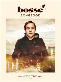 Bosse: Songbook Books | Piano, Vocal & Guitar
