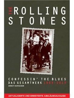 The Rolling Stones: Confessin' The Blues - Das Gesamtwerk 1963-2013 Books |