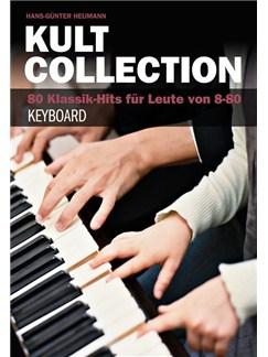 Hans-Günter Heumann: Kult Collection - 80 Klassik-Hits Für Leute Von 8-80 Books | Keyboard
