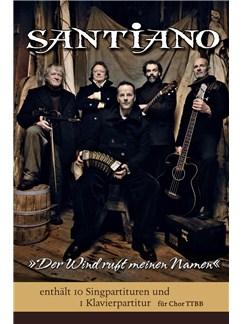 Santiano: Der Wind Ruft Meinen Namen (TTBB/Piano Pack) Buch | TTBB, Klavierbegleitung