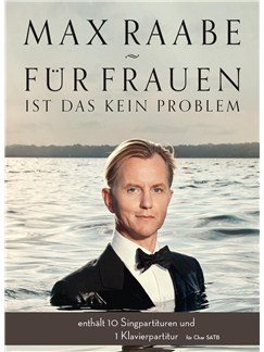 Max Raabe: Für Frauen Ist Das Kein Problem (SATB/Piano Pack) Books | SATB, Piano Accompaniment