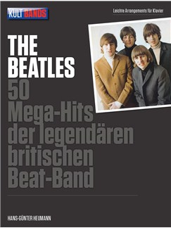 Kult Bands: The Beatles - 50 Mega Hits Books | Piano