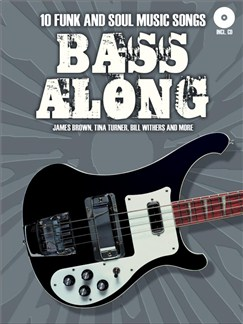 Bass Along: 10 Funk And Soul Music Songs Books | Bass Guitar