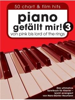 Piano gefällt mir! 50 Chart und Film Hits - Band 3 Buch | Klavier