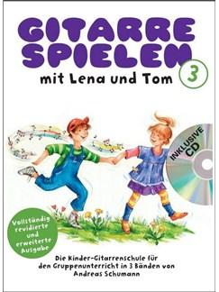 Gitarre Spielen mit Lena und Tom - Band 3 CD-Edition Buch und CD | Gitarre