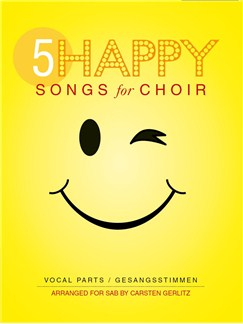 5 Happy Songs For Choir - SAB (Score/5 Parts) Books | SAB, Piano Accompaniment