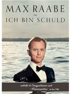 Max Raabe: Ich Bin Schuld (TTBB/Piano) Buch | TTBB, Klavierbegleitung, Männerstimmen