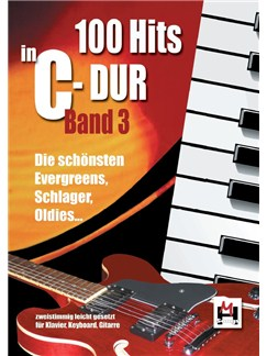 100 Hits In C-Dur: Band 3 Buch | Klavier, Gesang & Gitarre