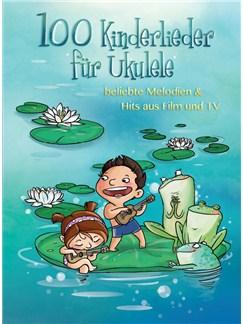 100 Kinderlieder Für Ukulele Books | Ukulele