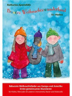 Katharina Apostolidis: Buntes Weihnachtswunderland Für Violine Books and Digital Audio | Violin