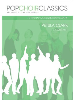 Pop Choir Classics: Petula Clark - Downtown (SSATB) Books | SATB