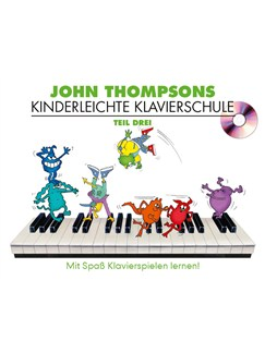 John Thompsons Kinderleichte Klavierschule - Teil 3 Buch und CD | Klavier